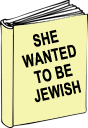 she--wanted-to-be-jewish