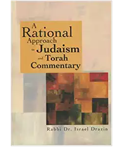 https://www.amazon.com/Rational-Approach-Judaism-Torah-Commentary/dp/9657108918/ref=sr_1_1?s=books&ie=UTF8&qid=1373540168&sr=1-1&keywords=A+Rational+Approach+to+Judaism+and+Torah+Commentary